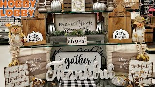 SHOP WITH ME HOBBY LOBBY FALL HARVEST DECOR WALK THROUGH JULY 2018