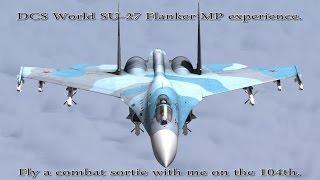 DCS SU-27 Flanker Combat Experience.