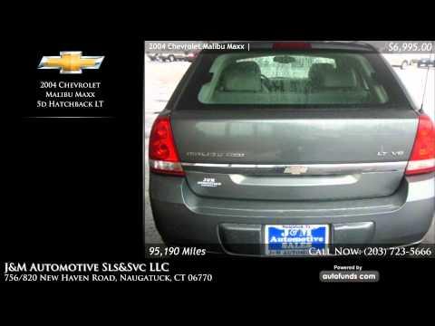 Used 2004 Chevrolet Malibu Maxx | J&M Automotive Sls&Svc LLC, Naugatuck, CT - SOLD