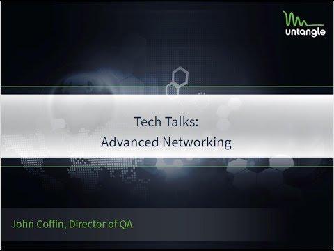Tech Talks: Advanced Networking