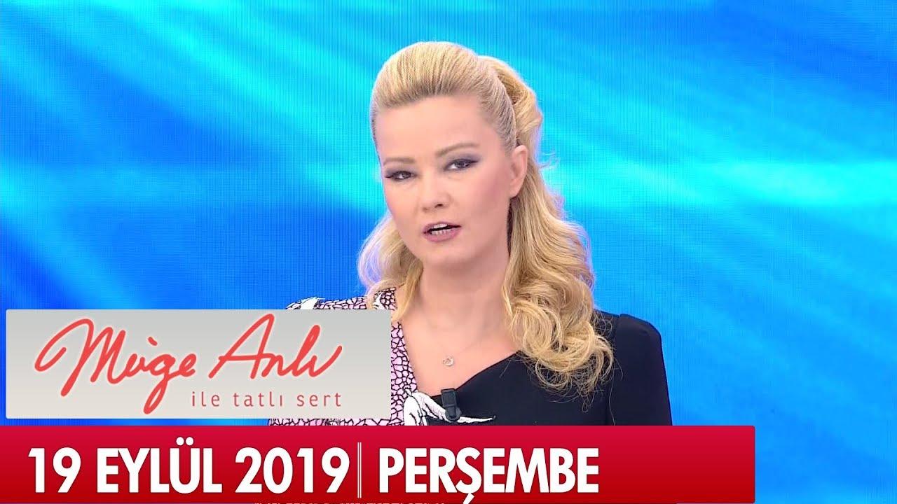 Müge Anlı ile Tatlı Sert 19 Eylül 2019 - Tek Parça