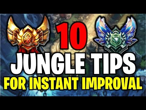 10 JUNGLE TIPS THAT WILL INSTANTLY MAKE YOU BETTER - League Of Legends