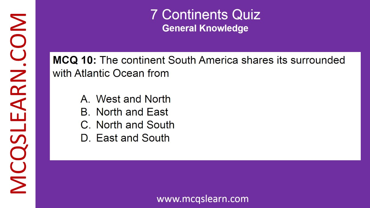 7 Continents Quiz   MCQsLearn Free Videos