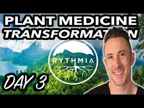 Rythmia Life Advancement Costa Rica: (Plant Medicine Review) DAY 3