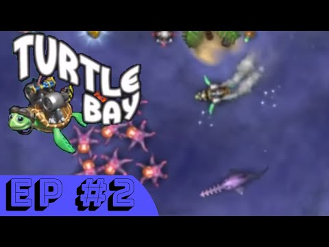 Turtle Bay - Ep.2 - Friends And Foes