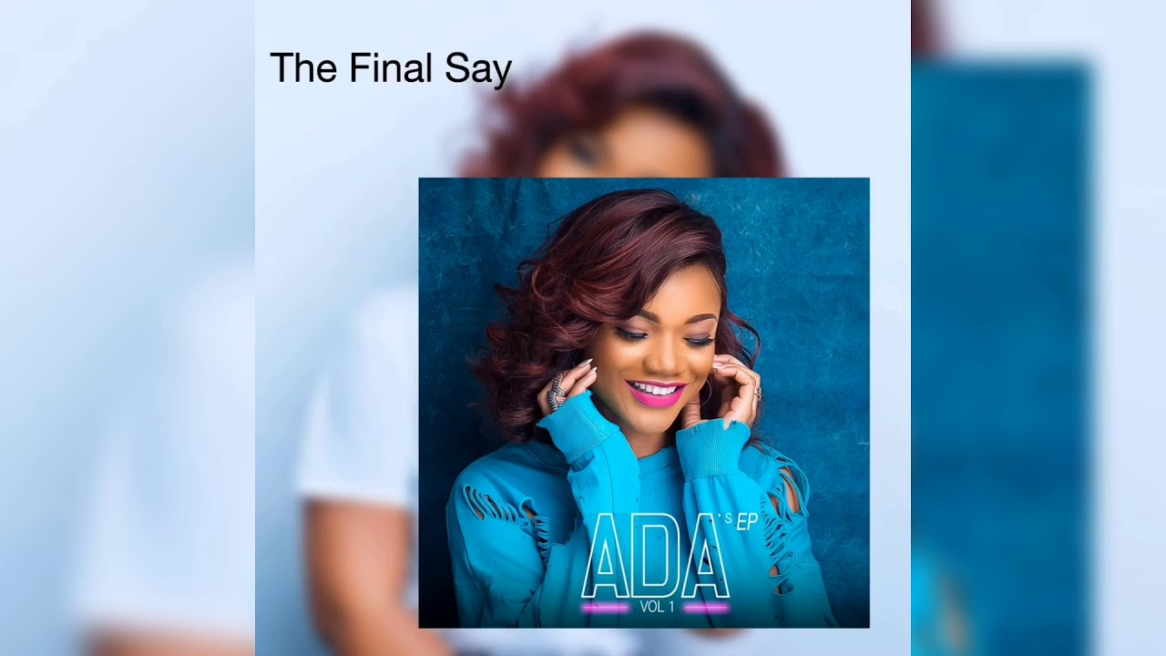 Image result for ada the final say