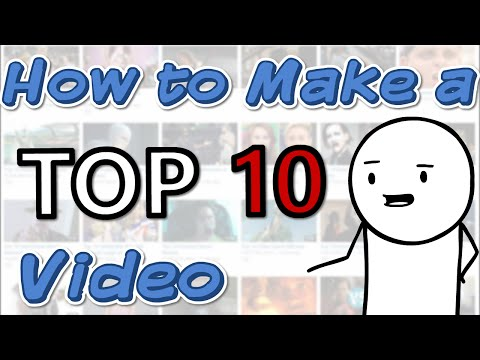 How to Make a Top 10 Video