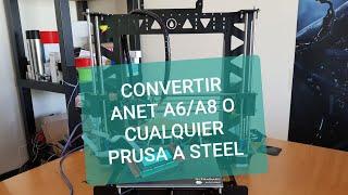 MARCO DE ACERO ANET A6 A8 TATARA STEEL TUTORIAL ORBALLOPRINTING.COM drtaly