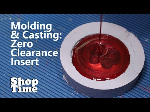 Molding & Casting: A Zero Clearance Insert