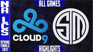 Cloud 9  vs TSM Highlights All Games - 2017 NA LCS Spring Finals - C9 vs TSM All Games