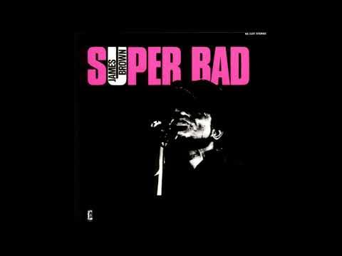 James Brown - Super Bad (1971) FULL ALBUM