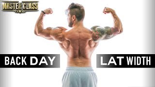 BACK DAY | Build LAT WIDTH + THICKNESS | MasterClass #2 | Lex Fitness