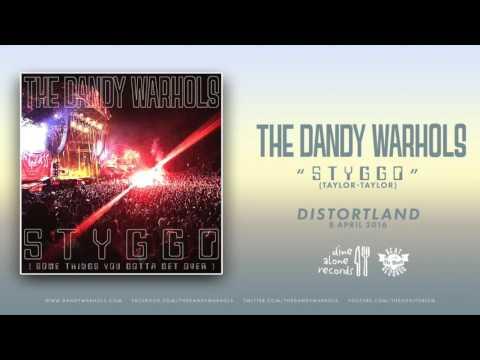 The Dandy Warhols  STYGGO 2016  Single