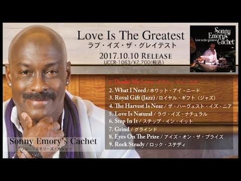 Sonny Emory's Cachet『Love Is The Greatest』アルバムダイジェスト