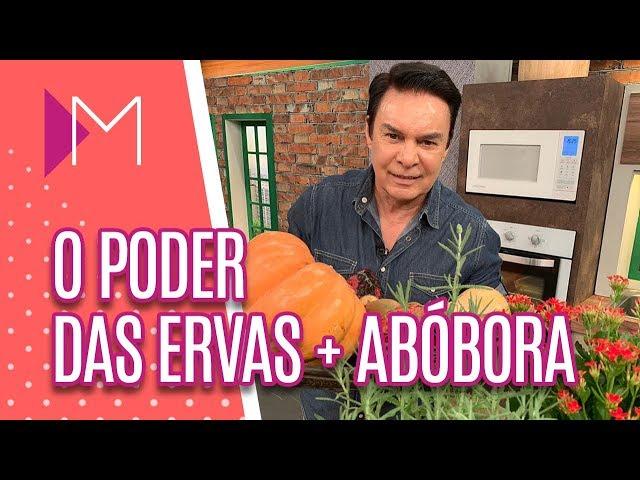O poder das ervas + abóbora - Mulheres (26/03/2019)