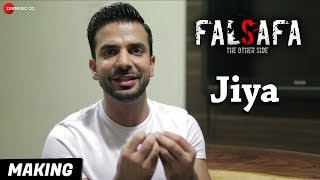 Jiya - Making | Falsafa | Manit Joura & Geetanjali Singh | Hriti Tikadar | Sagar Bhatia