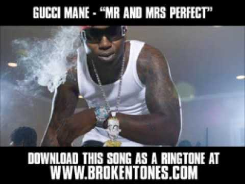 Gucci Mane - Mr and Mrs Perfect [ New Video + Lyrics + Download ]