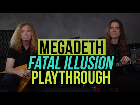 "Megadeth - ""Fatal Illusion"" Playthrough with Dave Mustaine & Kiko Loureiro"