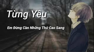 Nhạc Buồn 2019 Từng Yêu ❤ #TY |Nakroth Music