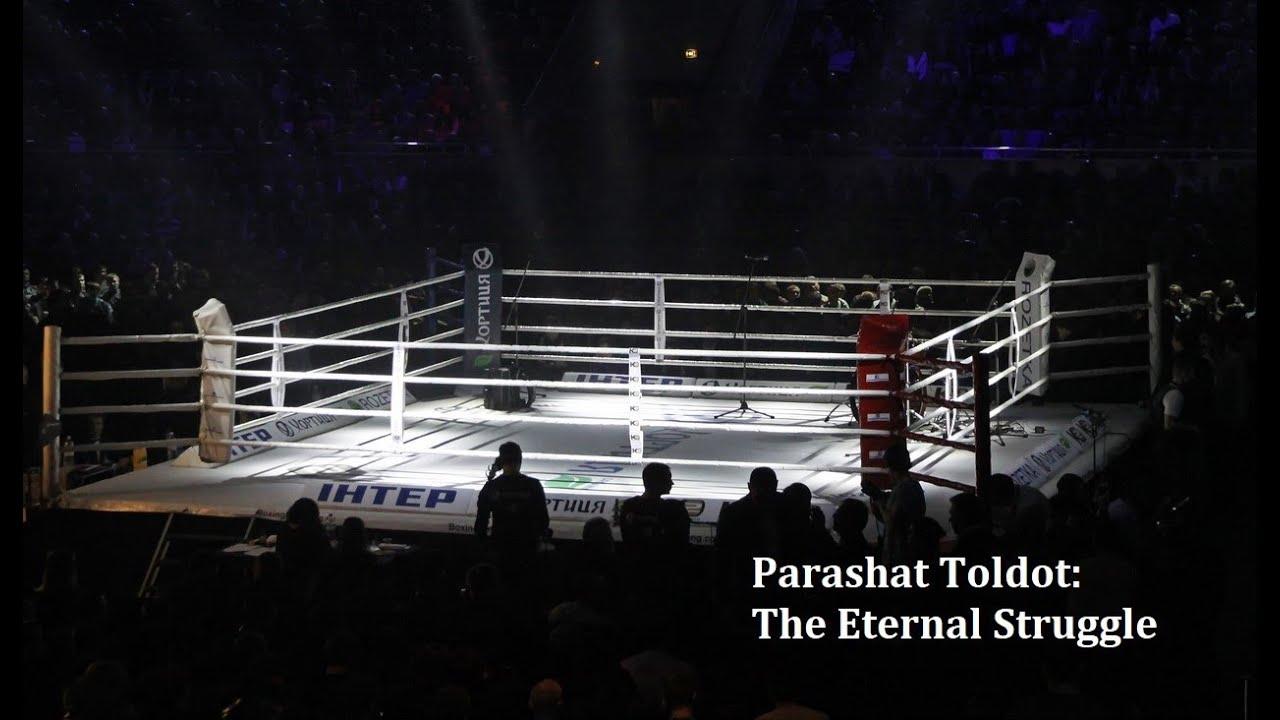 Jerusalem Lights Parashat Toldot 5781: The Eternal Struggle