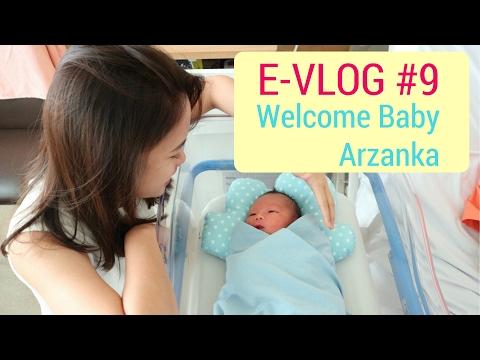 Operasi Caesar, Welcome Baby Arzanka! - E-VLOG #9