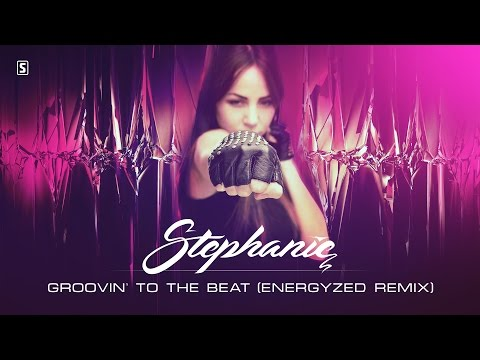 Stephanie - Groovin' To The Beat (Energyzed Remix) (#SCAN198 Remix)