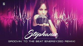 Stephanie - Groovin