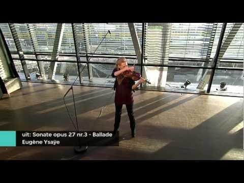 Simone Lamsma -  Eugène Ysaÿe/ from: Sonate op.27 no.3 - Ballade