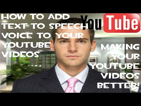 How to get text-to-speech voice for your videos!Make your Youtube videos better!