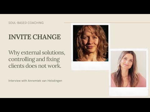 Soul-Based Coaching - Why external solutions, controlling and fixing clients does not work.