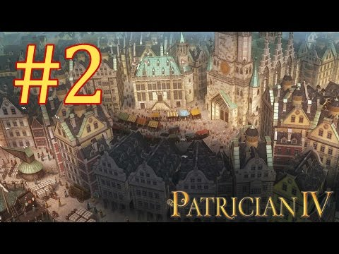 Let's Play Patrician IV - Episode II - World Trade Domination |