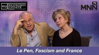 Economic Update With Richard Wolff: Le Pen, Fascism and France