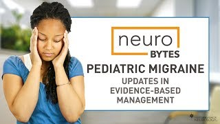 Pediatric migraines are a common referral to the neurologist. aan recently published updated migraine guidelines reflect new clinical trial ...