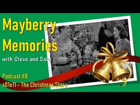 Remembering The Andy Griffith Show - The Christmas Story