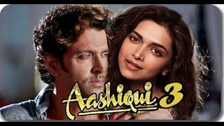 Video Aashiqui 3 full movies || official trailer || Hritik roshan, Sonam Kapoor  bollywood movies download MP3, 3GP, MP4, WEBM, AVI, FLV Oktober 2019