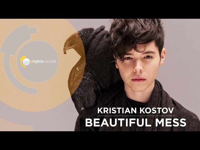 Kristian Kostov - Beautiful Mess (Official HD)