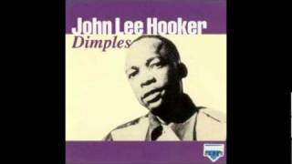 Watch John Lee Hooker Dimples video
