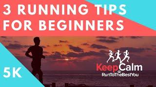 Running Tips For Beginners 5k - My 3 best tips for beginner runners