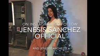 THANK YALL more pictures of JENESIS SANCHEZ read description