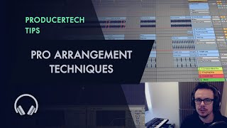 Pro Arrangement Techniques - Melodic Deep Tech Course Sample Module