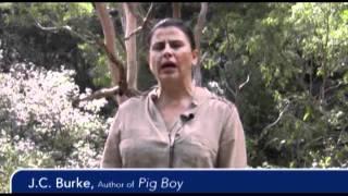 J.C. Burke talks about PIG BOY