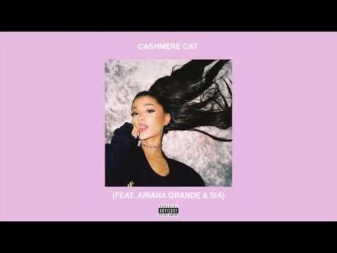 Cashmere Cat - Quit (feat. Ariana Grande & Sia) [Remix]
