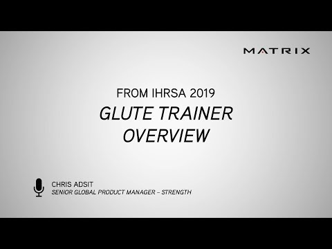 IHRSA 2019 - Glute Trainer Overview