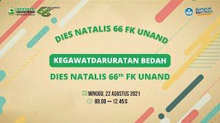 Kegawatdaruratan Bedah Part 2 | Dies Natalis 66th FK Unand