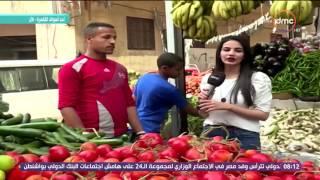 8 الصبح - من داخل سوق سليمان جوهر .. تعرف على أسعار الخضروات والفاكهة فى الاسواق اليوم