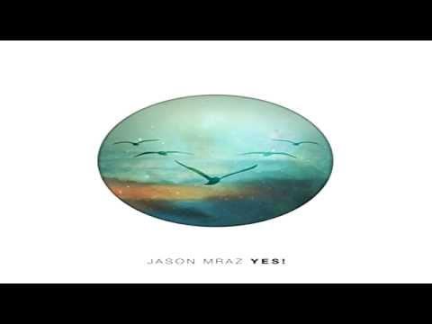 Jason Mraz - Best Friend ( Yes! )