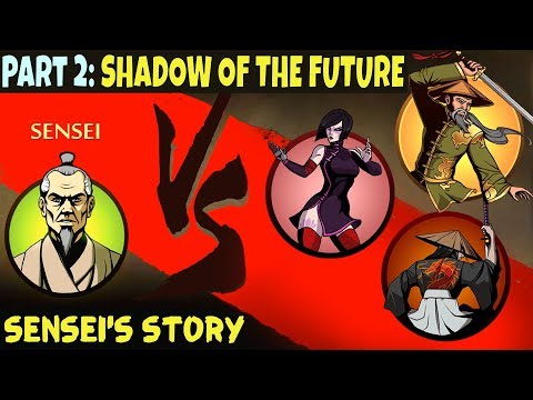 Shadow Fight 2 Special Edition. Sensei's Story Part 2: Shadow of the Future. Playthrough.