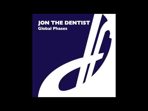 Jon The Dentist - Global Phases (Agnelli And Nelson Mix)