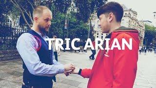 Tric Arian: Hud y Stryd