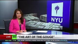 'The Art of the Gouge': NYU exploiting students to rake in millions